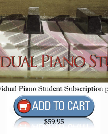 Cool Songs for Cool Kids Annual INDIVIDUAL PIANO STUDENT Subscription