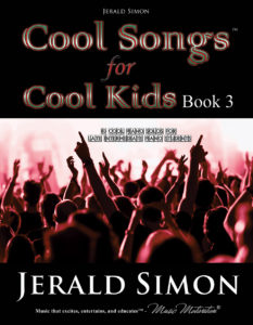 Cool Songs for Cool Kids by Jerald Simon – published by Music Motivation
