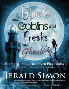 Ghosts and Goblins and Freaks and Ghouls by Jerald Simon – published by Music Motivation