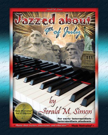 Jazzed about 4th of July by Jerald Simon (published by Music Motivation)