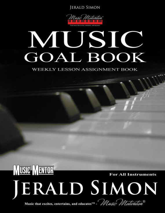 The Music Motivation Goal Book by Jerald Simon - published by Music Motivation