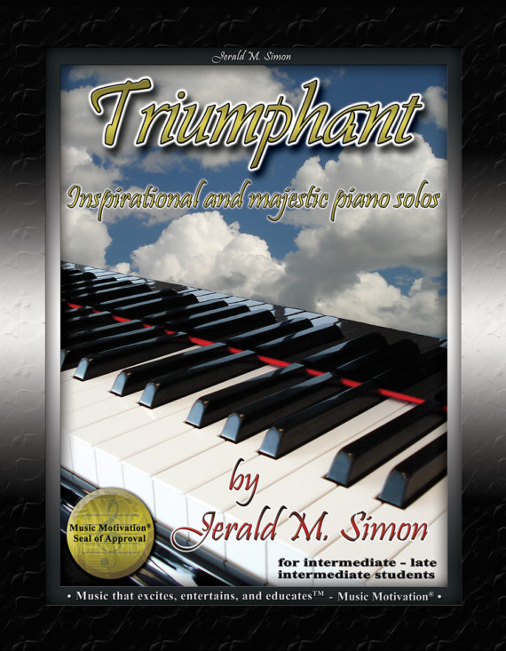 Triumphant by Jerald Simon (published by Music Motivation)