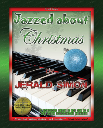 Jazzed about Christmas by Jerald Simon (published by Music Motivation)