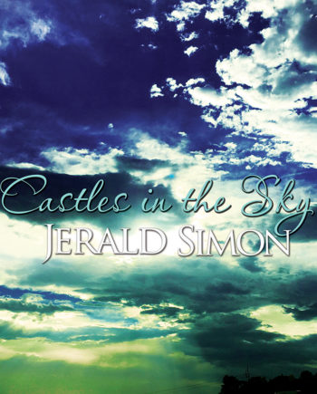 2. Castles in the Sky (Album Cover) - by Jerald Simon (Produced by Music Motivation - musicmotivation.com)